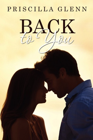 6 Stars for Back to You by Priscilla Glenn