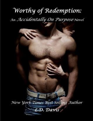6 Stars for Worthy of Redemption (Accidentally on Purpose #2) by L.D. Davis