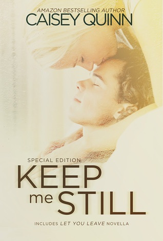 4 Stars for Keep Me Still (Keep Me Still #1) by Caisey Quinn