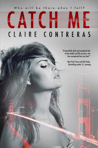 5 Stars for Catch Me by Claire Contreras