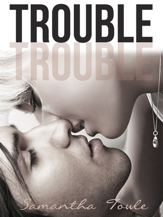 5 Stars for Trouble by Samantha Towle