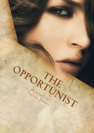 6 Stars for The Opportunist (Love Me with Lies #1) by Tarryn Fisher