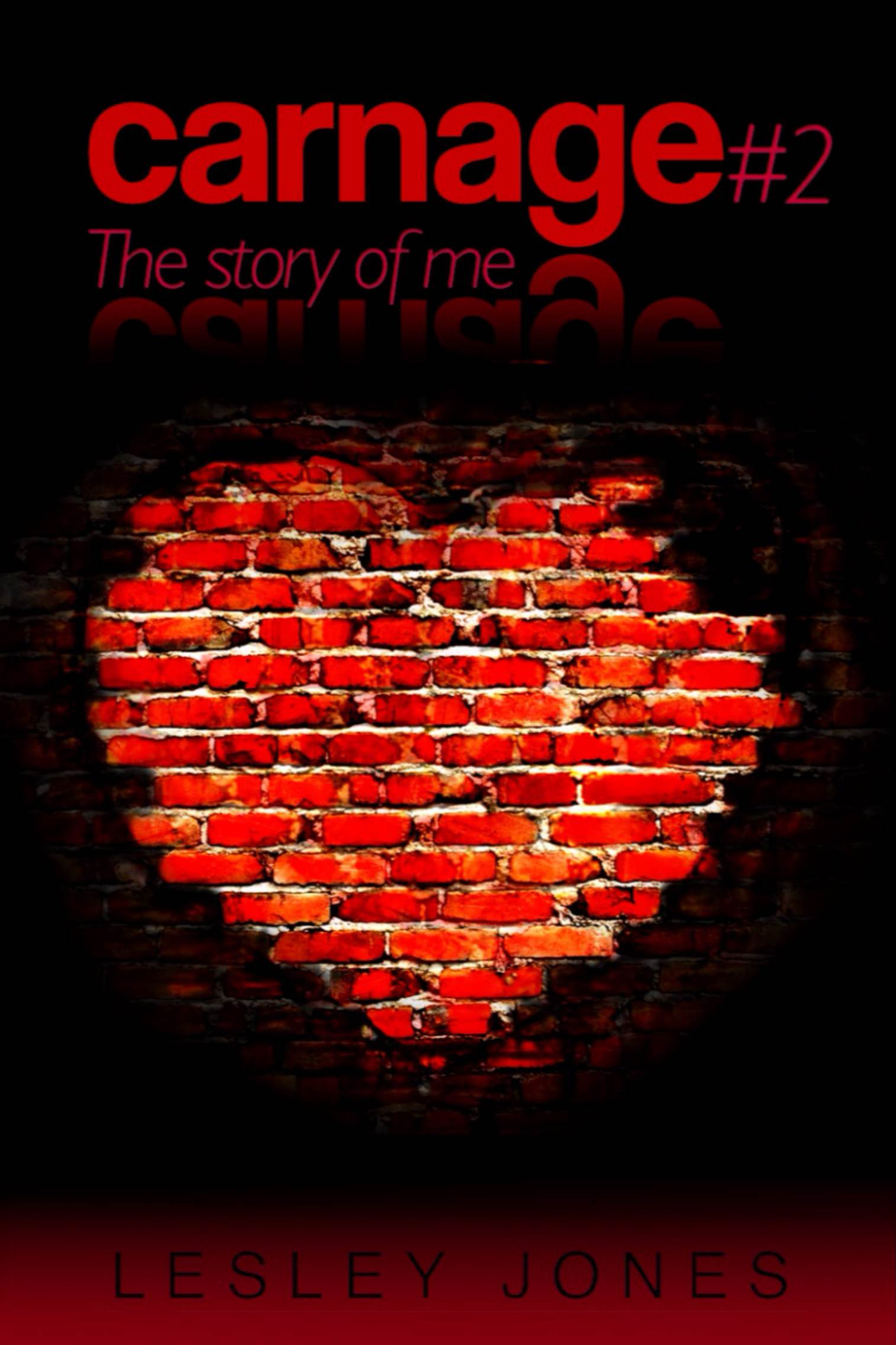*****5 Beautiful, Healing, Stars***** for  Carnage 2: The Story of Me (Carnage #2) by Lesley Jones
