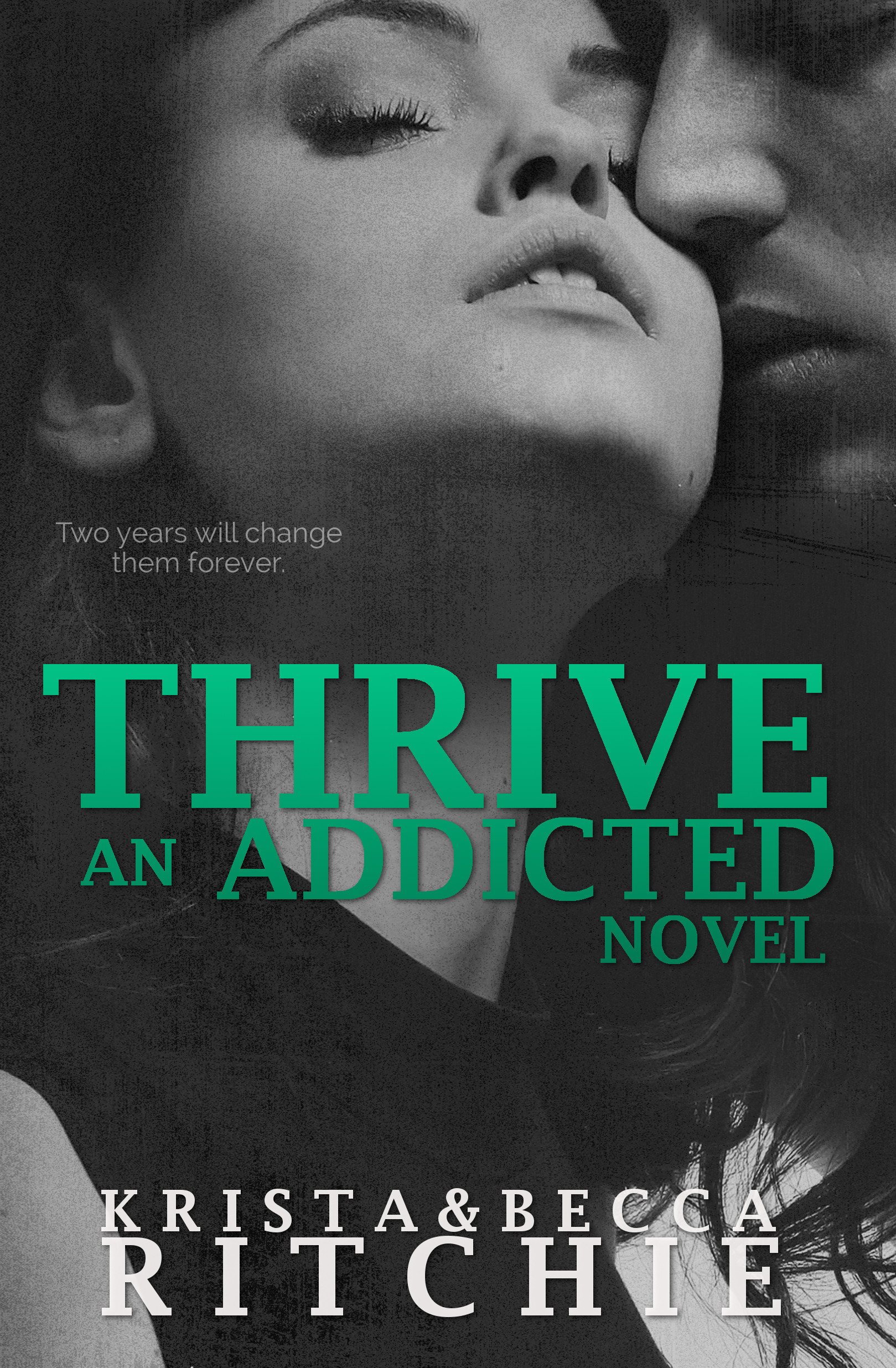 4 1/2 Stars for Thrive (Addicted #2.5) by Krista Ritchie , Becca Ritchie