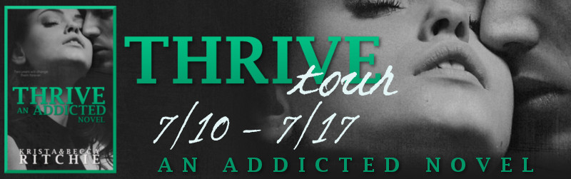 *Thrive Promo Tour + Excerpt & Giveaway! THRIVE, by Krista and Becca Ritchie*