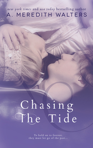 TEASER ALERT #2~Chasing the Tide by A. Meredith Walters