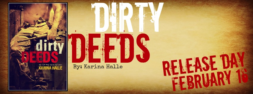 Happy Release day, Karina Halle – DIRTY DEEDS IS HERE!