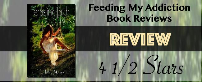 Review: 4 1/5 Stars for Erasing Faith by Julie Johnson