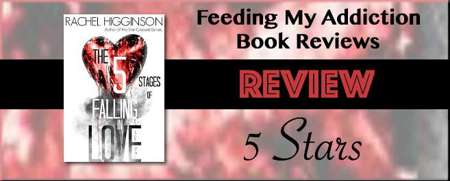 Review: 5 Stars for The 5 Stages of Falling in Love by Rachel Higginson