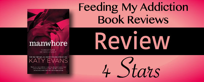 Review:  4 Stars for Manwhore by Katy Evans