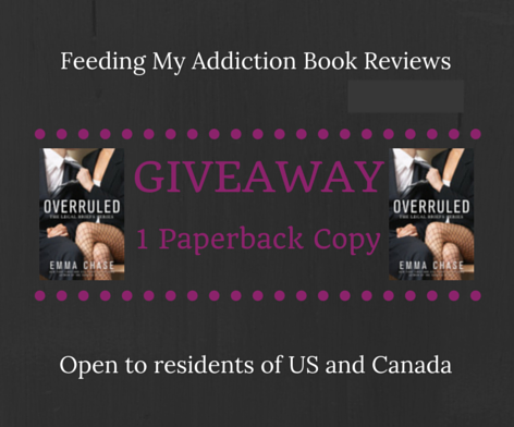 GIVEAWAY!  ONE Paperback copy of OVERRULED by Emma Chase!