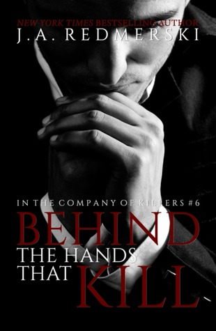 5 Stars for Behind the Hands That Kill by J. A. Redmerski